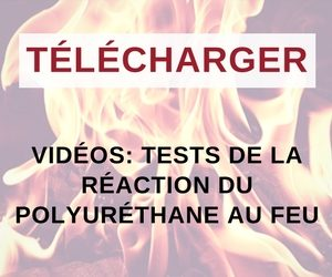 videos-reaction-feu-polyurethane